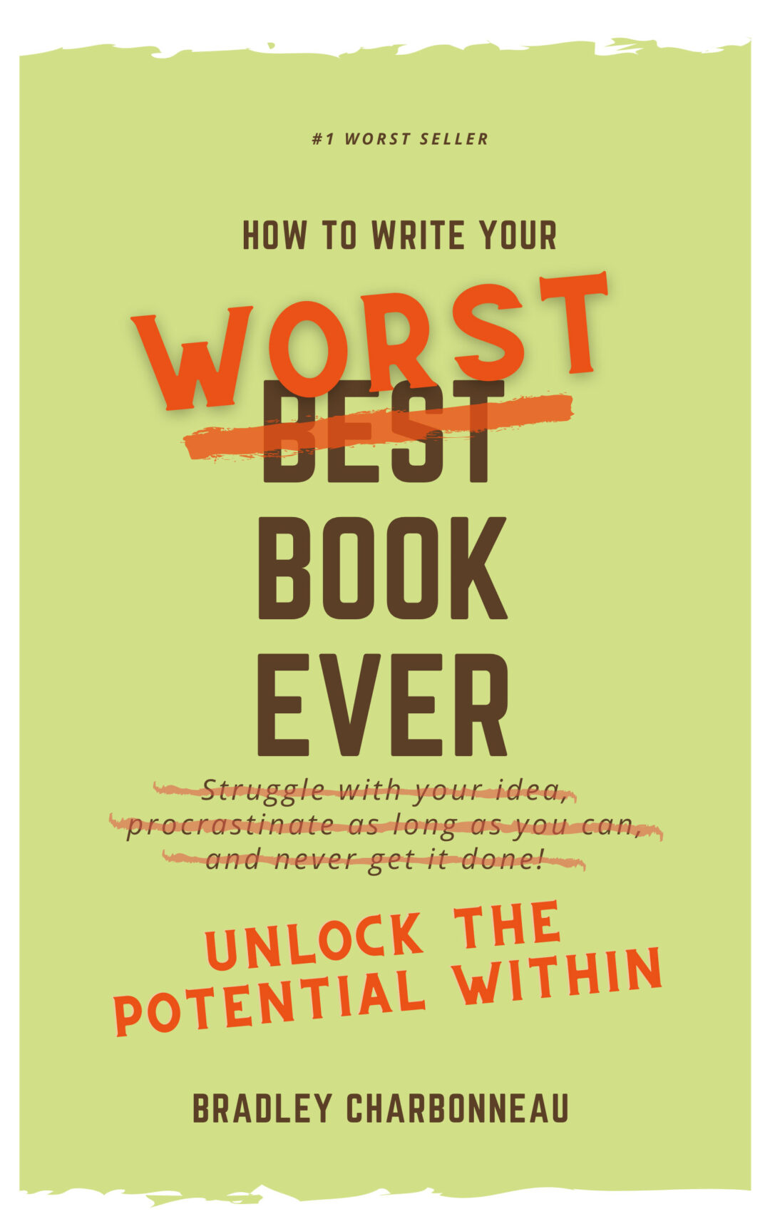 How to Write Your Worst Book Ever
